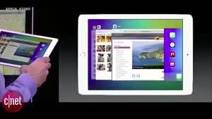 نکات کلیدی کنفرانس WWDC ۲۰۱۵ - iPad MultiScreen