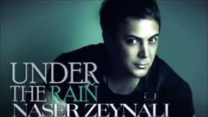 اهنگ under the rain-ناصر زینعلی