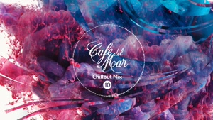 Café del Mar Chillout Mix ۱۰