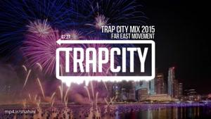 Trap City Mix ۲۰۱۵ - ۲۰۱۶