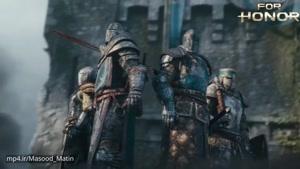۱۵- تریلر سینمایی بازی For Honor (کیفیت HD)