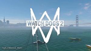 رانندگی با موتورسیکلت و ماشین در Watch Dogs ۲ (کیفیت Full HD)