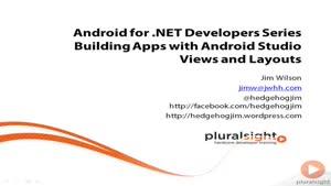 اندروید برای توسعه دهندگان دات نت جلسه ۱۸