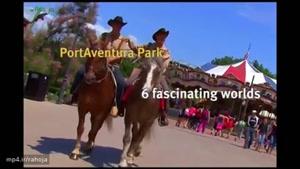 PortAventura ، پورت اونتا جذابترین شهر بازی اسپانیا