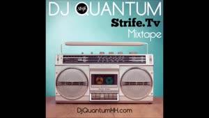 DJ Quantum x Strife - Monthly Mixtape