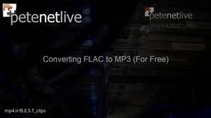 نحوه تبدیل فرمت FLAC به MP3