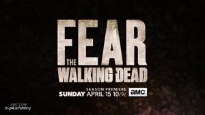 تریلر فصل چهارم سریال Fear The Walking Dead