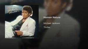آهنگ Human Nature از Michael Jackson