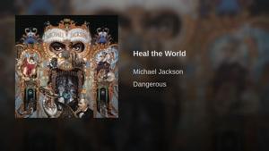 آهنگ Heal The World از Michael Jackson