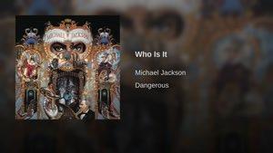 آهنگ Who Is It از Michael Jackson