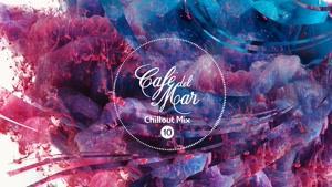 Café del Mar Chillout Mix ۱۰