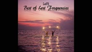 Best of Lost Frequencies CHILLOUT - Mixed by LaFR