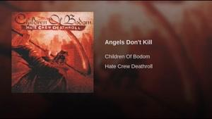 آهنگ Angels Don&#۱۴۶t Kill از Children Of Bodom