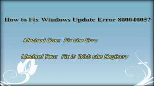 رفع خطای آپدیت کد ۸۰۰۰۴۰۰۵ در ویندوز