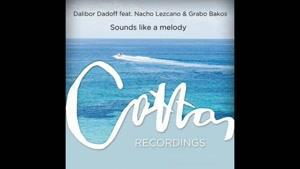 Dalibor Dadoff ft Grabo-Sounds Like A Melody