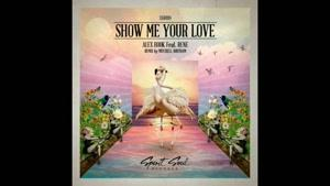 Alex Hook feat Rene - Show Me Your Love