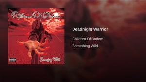 آهنگ Deadnight Warrior از Children Of Bodom