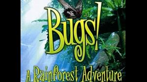 باگز: ماجراجویی در جنگل های بارانی  Bugs: A Rainforest Adventure ۲۰۰۳