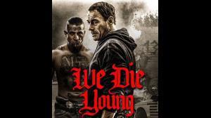 ما جوان می میریم  - We Die Young  2019