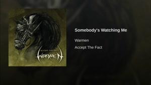 آهنگ SomeBody's Watching Me از Warmen