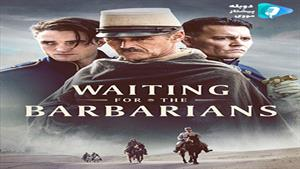 فیلم Waiting for the Barbarians 2019 - در انتظار بربر ها