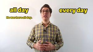فرق all day و every day چیست؟