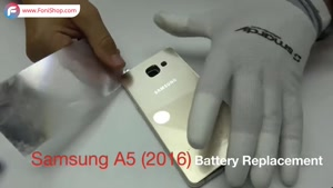 آموزش تعویض باتری گوشی سامسونگ گلکسی A5 2016 - فونی شاپ